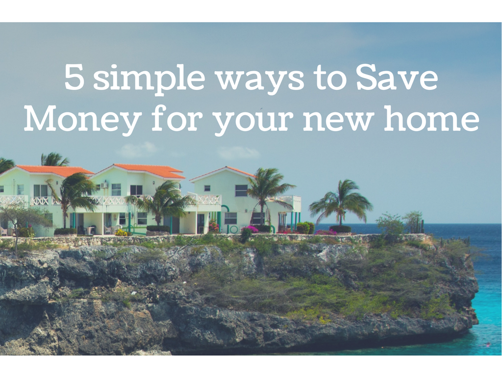 5 ways to save money for your new home austin smith real for Ways to save for a house